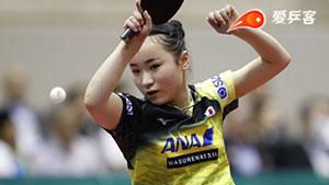 伊藤美诚VS陈幸同 日本乒乓球公开赛 女单半决赛视频